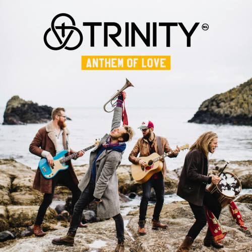 "TRINITY RELEASES ""ANTHEM OF LOVE"" APRIL 19 FROM THE FUEL MUSIC"